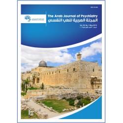 المجلة العربية للطب النفسي – المجلد 30، العدد 1 ( ماي 2019 )